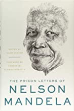 The Prison Letters of Nelson Mandela by Nelson Mandela , Sahm Venter, et al.