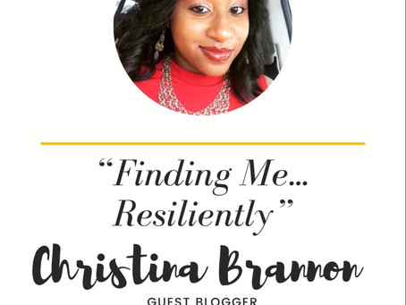 Finding Me: Resiliently