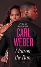 Man On The Run By Carl Weber