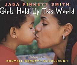 Girls Hold Up This World By Jada Pinkett Smith