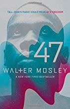 47 by Mosley, Walter Reprint Edition