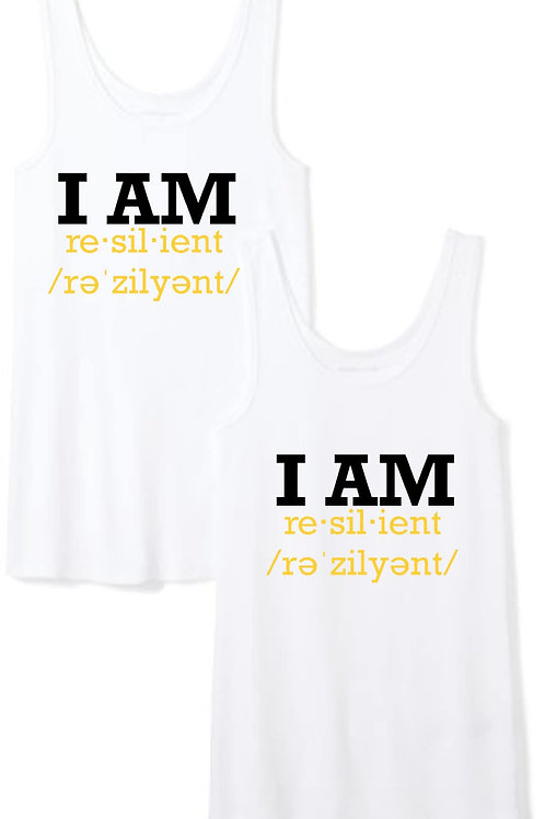 """I AM RESILIENT"" Tank Tops - WHITE"