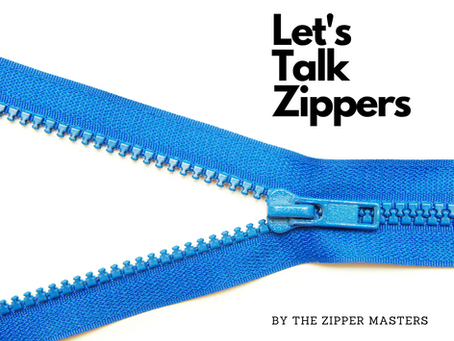 We'd like to try to take a little of the mystery out of zippers.
