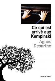 Agnès Desarthe, Ce qui est arrivé aux Kempinski, editions de l'olivier