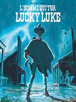 L'homme qui tua Lucky Luke, Lucky comics, Matthieu Bonhomme