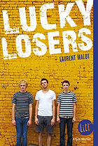 Laurent Malot, Lucky Losers, albin michel