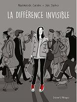 La différence invisible, Mademoiselle Caroline Julie Dachez Delcourt