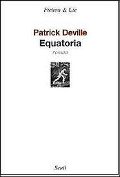 Patrick Deville, Equatoria, Seuil