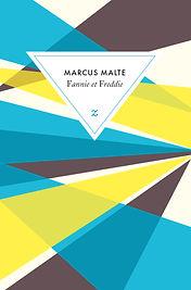 Marcus Malte, Fannie et Freddie, Zulma