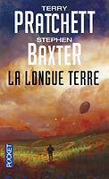La longue terre, Pratchett Baxter, Pocket