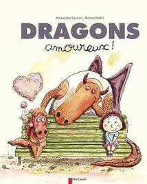 Dragons amoureux, Lacroix, Badel, Père Castor