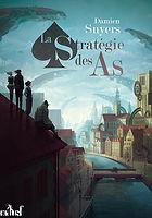 La stratégie des as, Damien Snyers, ActuSf