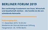 Berliner Forum - Familie: die entscheidende Keimzelle