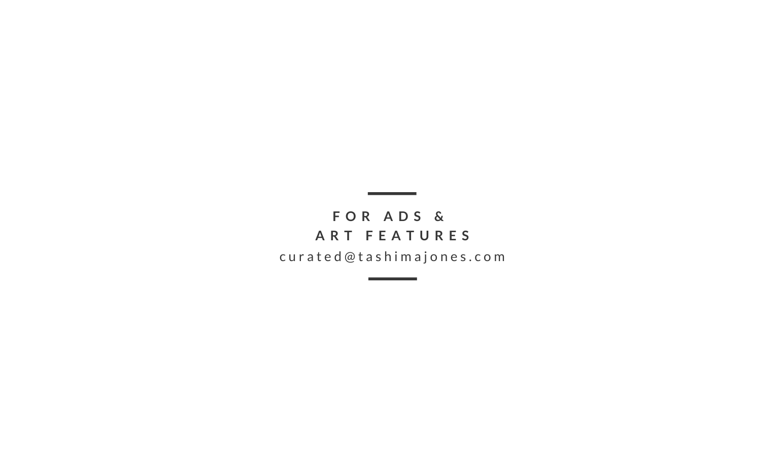Curated, A TJM Publication - For Ads & Art Features