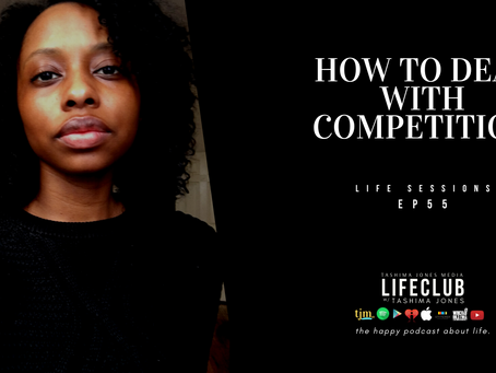 S3 E55: LifeClub - Dealing w/ Competition