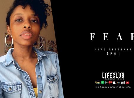 LifeClub - S3 E61: Fear