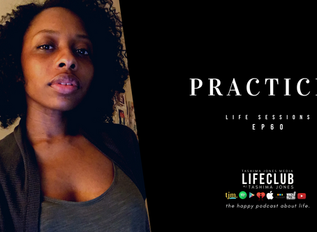 LifeClub - S3 E60: Our Practices
