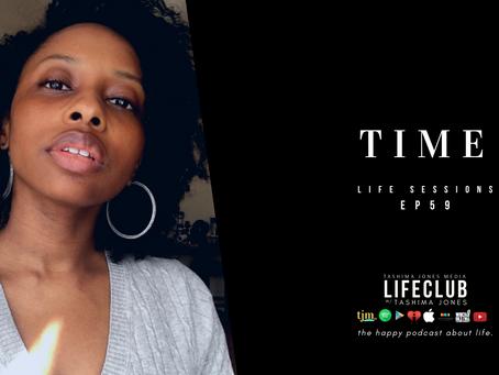 EP. 59: TIME