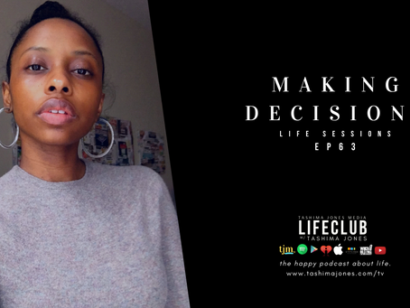 S3 E63: Decision Making | LifeClub