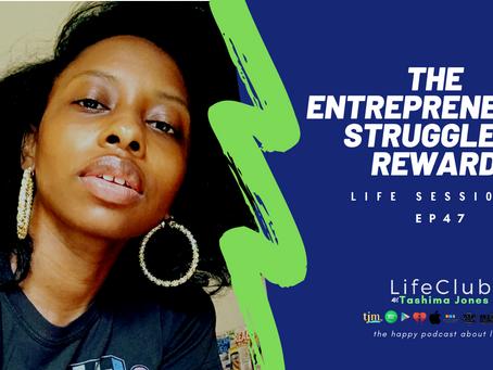 EP 47: LifeClub: Entrepreneur's Struggle & Reward