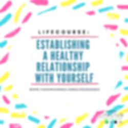Establishing A Healthy Relationship w Yo