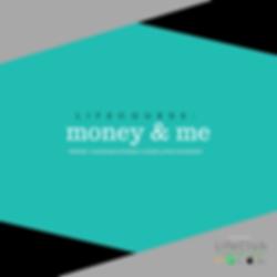 Money & Me TJMLifeCourse
