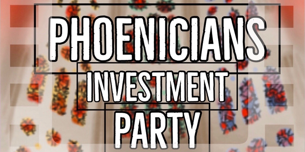 Phoenicians Investment Party