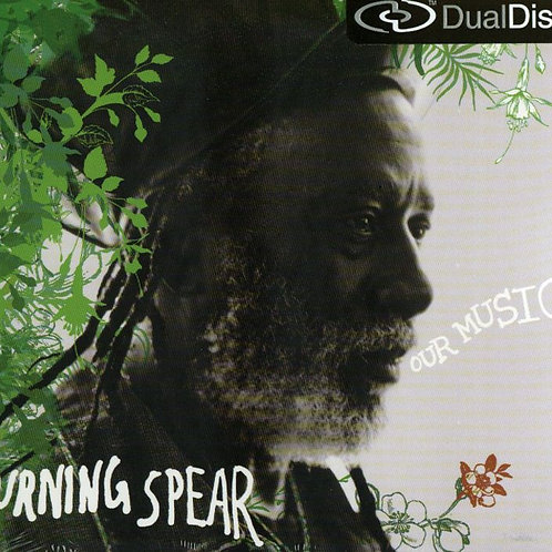 Burning Spear Our Music Dual Disc