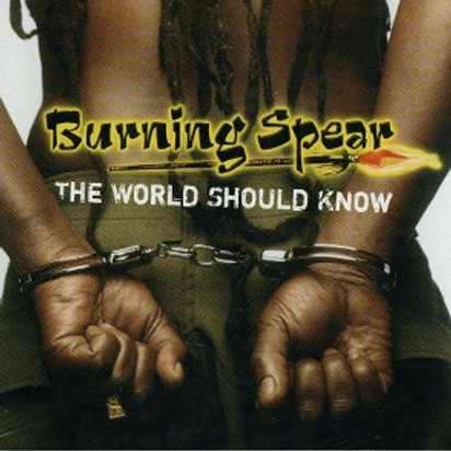 Burning Spear The World Should Know
