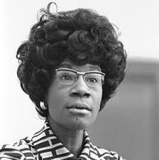 Shirley Chisholm (1924 – 2005)