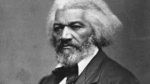 Frederick Douglass (1818 – 1895)