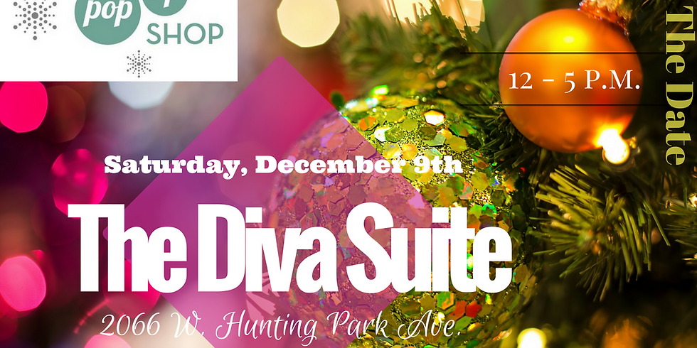The Diva Suite Holiday Pop Up SHOP!!