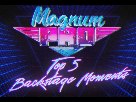 Top 5 Magnum Backstage Moments