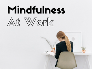 10 Ways to Be More Mindful at Work