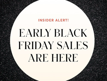Early Black Friday Sales Are Here