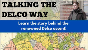 """""""Talking the Delco Way"""" DCHS hosts virtual event on the Delco accent"""