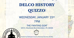 Jan. 15th Delco History Quizzo Night at 7pm!