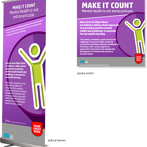 Make it count pull up banner and 2x posters