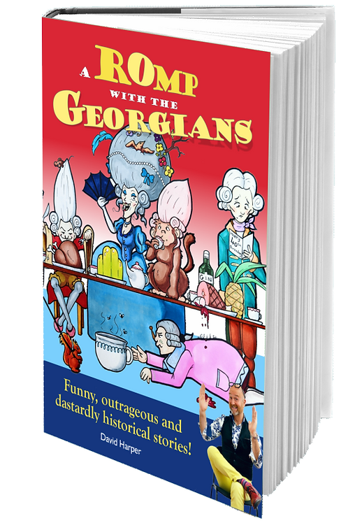 A Romp with the Georgians! paper back version £11.99 + £2.50pp