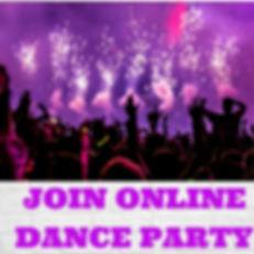 JOIN ONLINE DANCE PARTY fINAL.jpg