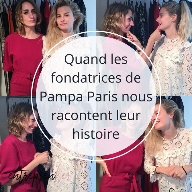 Quand les fondatrices de Pampa Paris nous racontent leur histoire
