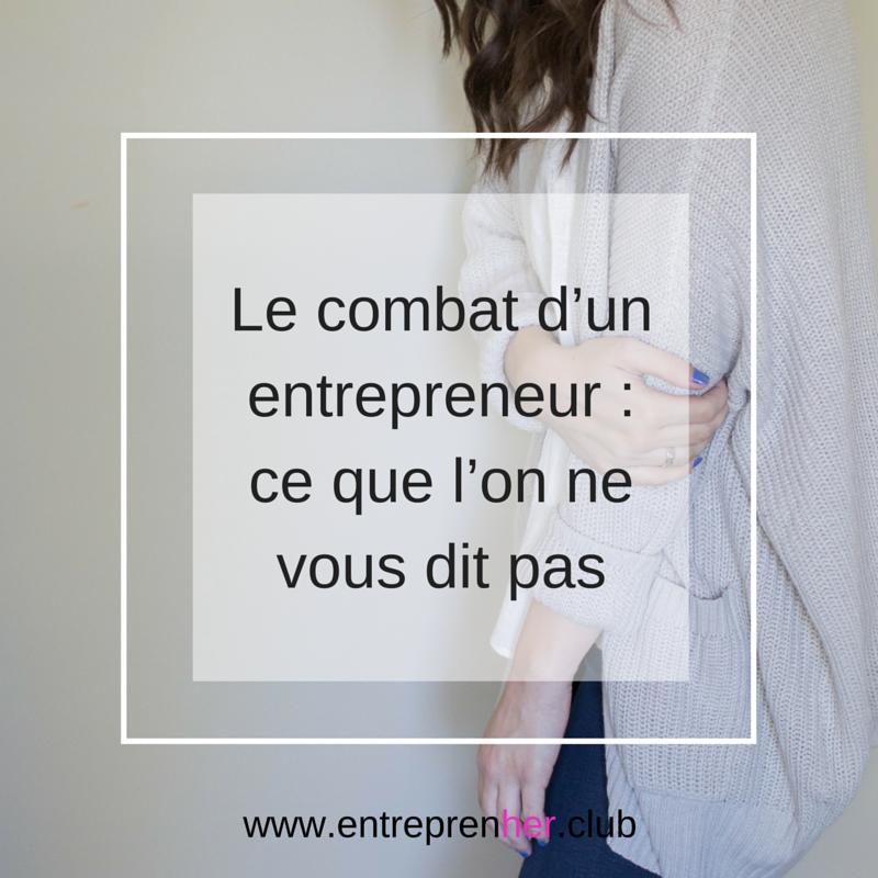 le combat d'un entrepreneur