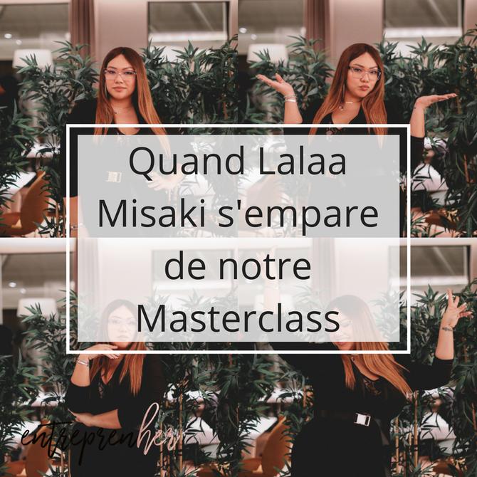 Quand Lalaa Misaki s'empare de notre Masterclass