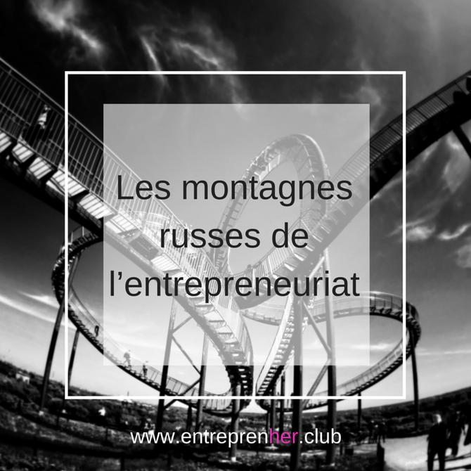 Les montagnes russes de l'entrepreneuriat