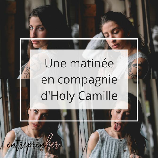 Une matinée en compagnie d'Holy Camille