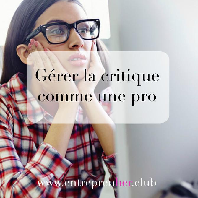 Gérer la critique comme une pro