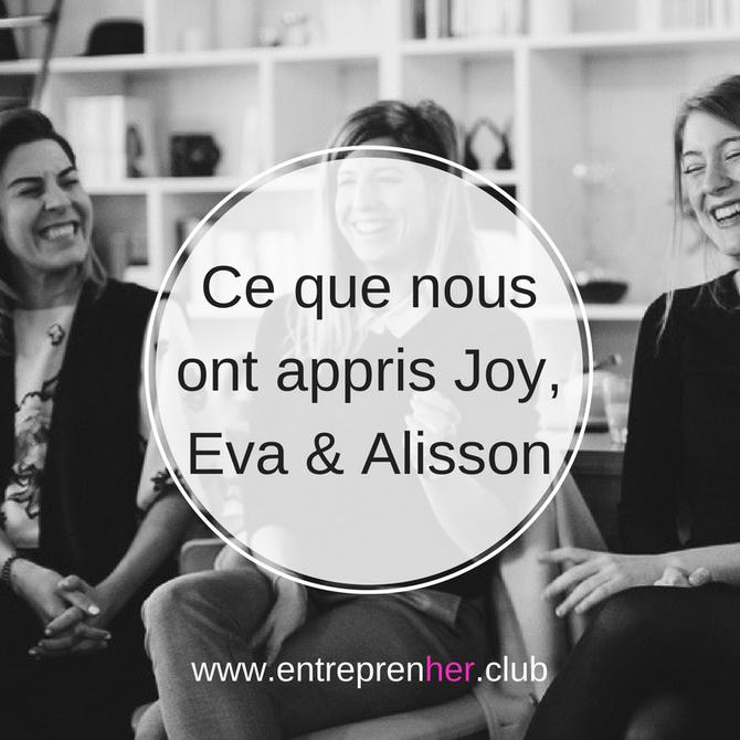 Ce que nous ont appris Joy, Eva & Alisson