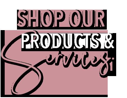 Shop Our Services.png