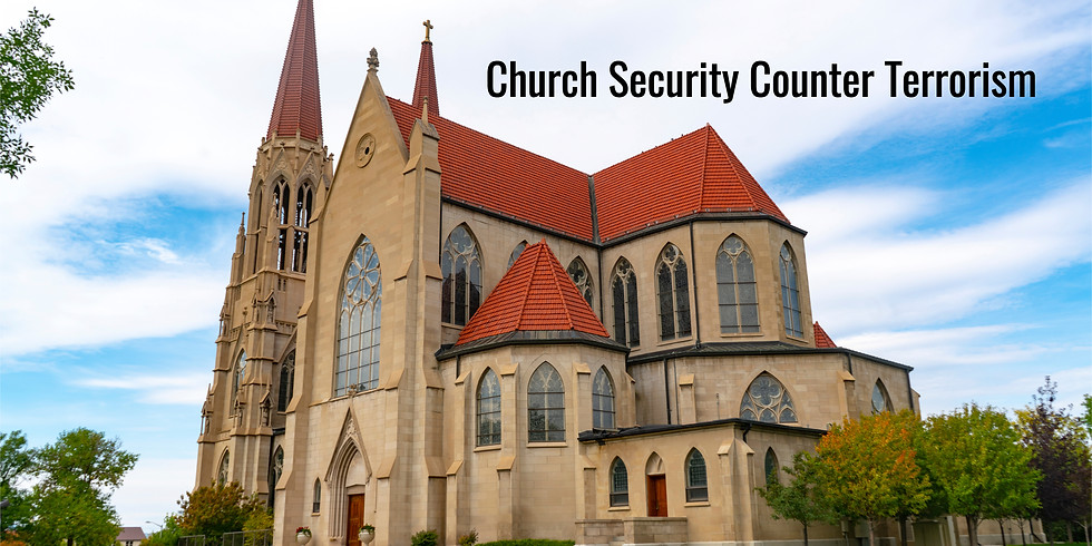 CHURCH SECURITY COUNTER TERRORISM