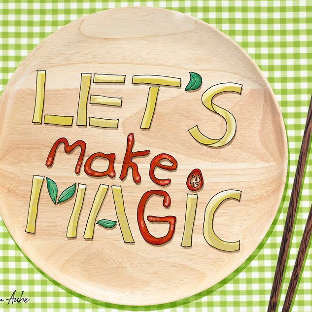 LETS MAKE MAGIC